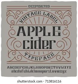 """Vintage label typeface named """"Apple Cider"""". Good vintage font for any alcohol label design."""