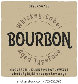 "Vintage label typeface named ""Bourbon"". Good handcrafted font for any label design."