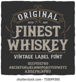 "Vintage label typeface named ""Finest Whiskey"". Good handcrafted font for any label design."