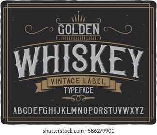 "Vintage label typeface named ""Golden Whiskey"". Good handcrafted font for any label design."