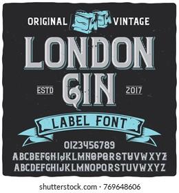 """Vintage label typeface named """"London Gin"""". Good handcrafted font for any vintage label design."""