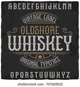 "Vintage label typeface named ""Oldshore Whiskey"". Good handcrafted font for any label design."