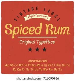 """Vintage label typeface named """"Spiced Rum"""". Good vintage font for any alcohol label design."""