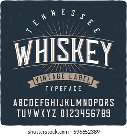 """Vintage label typeface named """"Tennessee Whiskey"""". Good handcrafted font for any label design."""