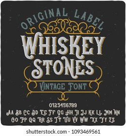 """Vintage label typeface named """"Whiskey Stones"""". Good handcrafted font for any label design."""