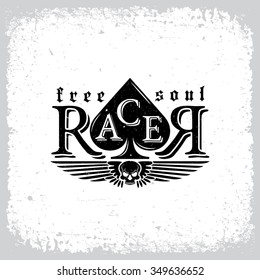 Vintage label with word 'Racer', skull, wings and ace of Spades on grunge background for t-shirt print, poster, emblem. Vector illustration.