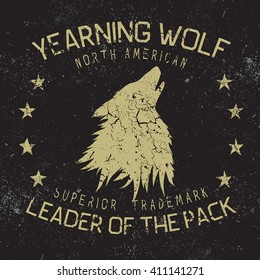 Vintage label.Wolf howling at the moon.Typography design for t-shirts. Vector illustration