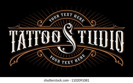 Vintage lettering of tattoo studio. Logo template on dark background. Text is on the separate group.