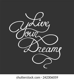 """Vintage """"Live your Dreams"""" Motivation Poster. Vector illustration."""
