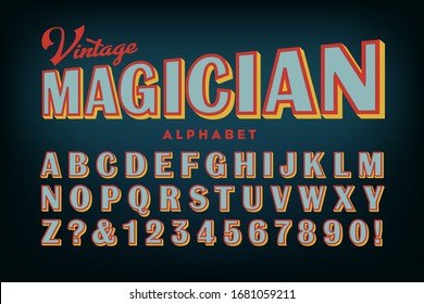 Vintage Magician Alphabet; a late Victorian era sans serif style, as seen on old show posters from around the turn of the 20th century. Basic tricolor effect on retro block lettering.