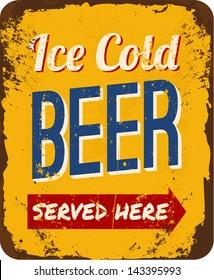 Vintage metal sign 'Ice Cold Beer Served Here'.