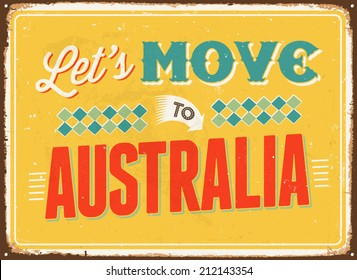 Vintage metal sign - Let's move to Australia - Vector EPS 10.