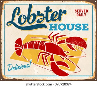 Vintage Metal Sign - Lobster House - Vector EPS10. Grunge effects can be easily removed for a cleaner look.