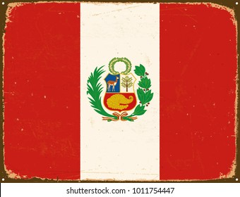 Vintage Metal Sign - Peru Flag - Vector EPS10. Grunge scratches and stain effects can be easily removed for a cleaner look.