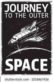 Vintage monochrome poster with shuttle. Space theme. Motivation poster.