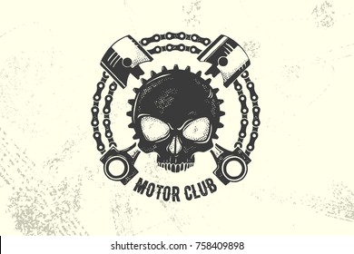 Vintage Motor Club Sign and Label with chain, skull and pistons. Emblem of bikers and riders.