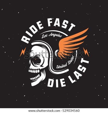 069336be3 Vintage motorcycle t-shirt graphics. Ride fast. Die last. Biker t-shirt.  Motorcycle emblem. Monochrome skull in helmet. Vector illustration. - Vector