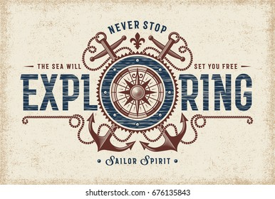 Vintage Never Stop Exploring Typography. T-shirt and label graphics with compass rose and anchors. Editable EPS10 vector illustration in woodcut style.
