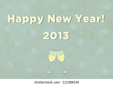 vintage new year wishes with champagne 2013