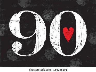 Vintage Number 90 . Vector EPS10 . Grunge effects