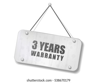 Vintage old chrome sign with 3 Years Warranty text, Vector Illustration