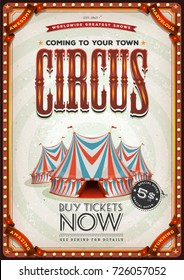 Vintage Old Circus Poster/ Illustration of a retro and vintage circus poster background, with red and blue big top, elegant titles and grunge texture