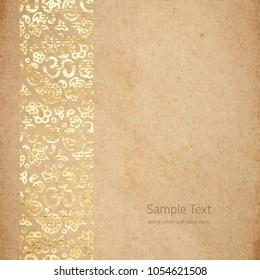 Vintage old paper texture with golden ink OM meditation border. Zen Vintage background, scrapbooking victorian style page, hand drawn vector illustration.