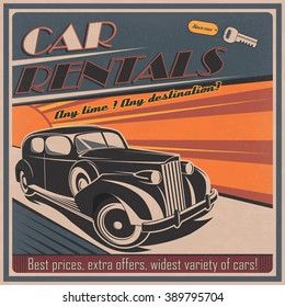Vintage poster for car rental business. Advertising vector layout for car rental services in retro style.