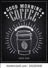 Vintage Poster - Coffee. Freehand drawing on the chalkboard