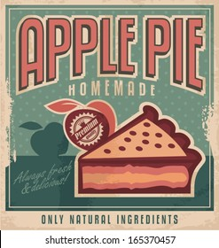 Vintage poster design for home made apple pie with natural and organic ingredients. Sign or ad retro concept on old paper texture.