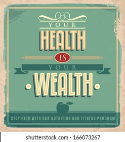 Vintage poster design with motivational message. Health is your wealth vector graphic design.