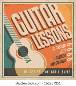 Vintage poster design for music lessons. Retro concept for learning to play guitar - all styles and skill levels. Creative concept on old paper texture.