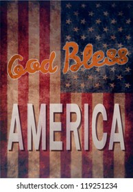 Vintage poster with grunge effects  - God Bless America. Vector background.