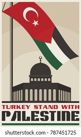 Vintage Poster for Palestine Propaganda. Flag of Palestine and Turkey. Vector image eps 8. For to all media print.