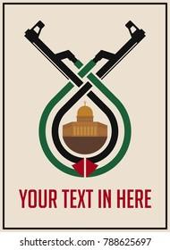 Vintage poster for Palestine propaganda. Kalashnikov AK47. Jerusalem. Dome of the Rock. Vector eps10.