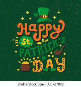 Vintage poster Saint Patricks Day. Hand drawn lettering concept.  Typography illustration. Vector print for T-shirt, bag. Greeting or invitation card.