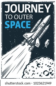 Vintage poster with shuttle on a grunge background. Space theme. Motivation poster. Vector illustration