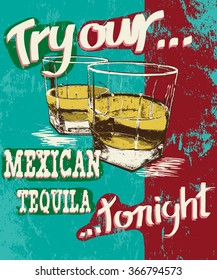Vintage poster of two stemware with tequila.Grunge effect.Shabby background
