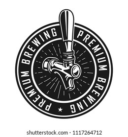 Vintage premium brewery label with beer tap and inscriptions in circle isolated vector illustration