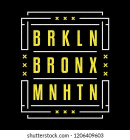 Vintage print. Modern grunge poster. Geometric pattern. Districts of New York. Brooklyn. Bronx. Manhattan. Design for t-shirt.