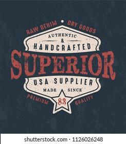 Vintage print for t-shirt or apparel. Vector graphic with traditional denim theme and typography. Vintage effects are easily removable.