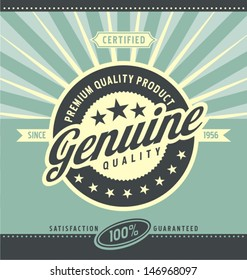 Vintage promotional poster for premium quality product. Retro label vector background.
