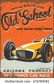 Vintage race car poster. automobile on the road with vintage paper background, text and grunge texture.