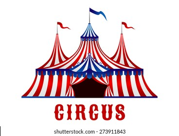 Vintage red striped circus tent in red, blue and white colors with flags on the top and stars over the entrance, for carnival or entertainment design