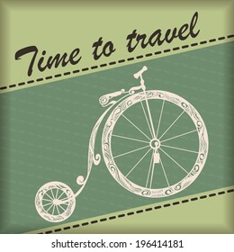 Vintage retro bicycle background with quote: Time to travel. Vector.