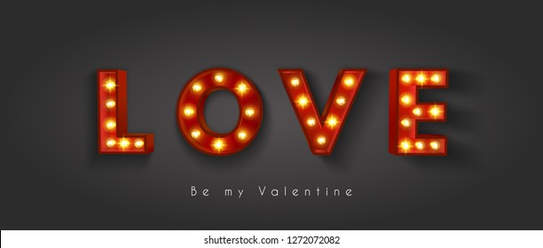 Vintage retro letters with incandescent lamps. The word love. Valentine's Day. EPS 10