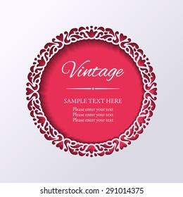 Vintage round lacy cutout ornamental frame. Paper cut design. Vector illustration EPS10
