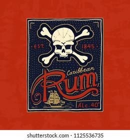 Vintage rum label badge. Strong Alcohol logo with calligraphic element. Frame for poster banner. Emblem sticker Hand drawn engraved lettering for t-shirt.