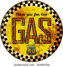 vintage rusty gas station sign route sixty six, grungy retro style vector illustration