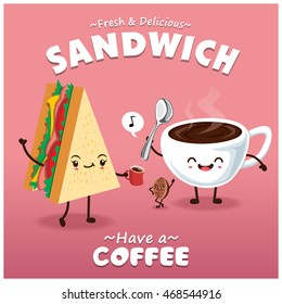 Vintage sandwich & coffee poster design with vector sandwich & coffee character.